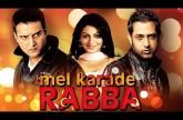 Mel Karade Rabba