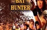 Bat Hunter 2015 Hindi Dubbed Movie Download